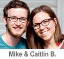Meet Caitlin & Mike B.