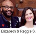 Meet Elizabeth & Reggie S.