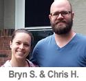Meet Chris H. & Bryn S.