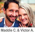 Meet Maddie C. & Victor A.